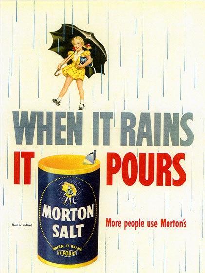 Morton salt - When it Rains It Pours-8x6